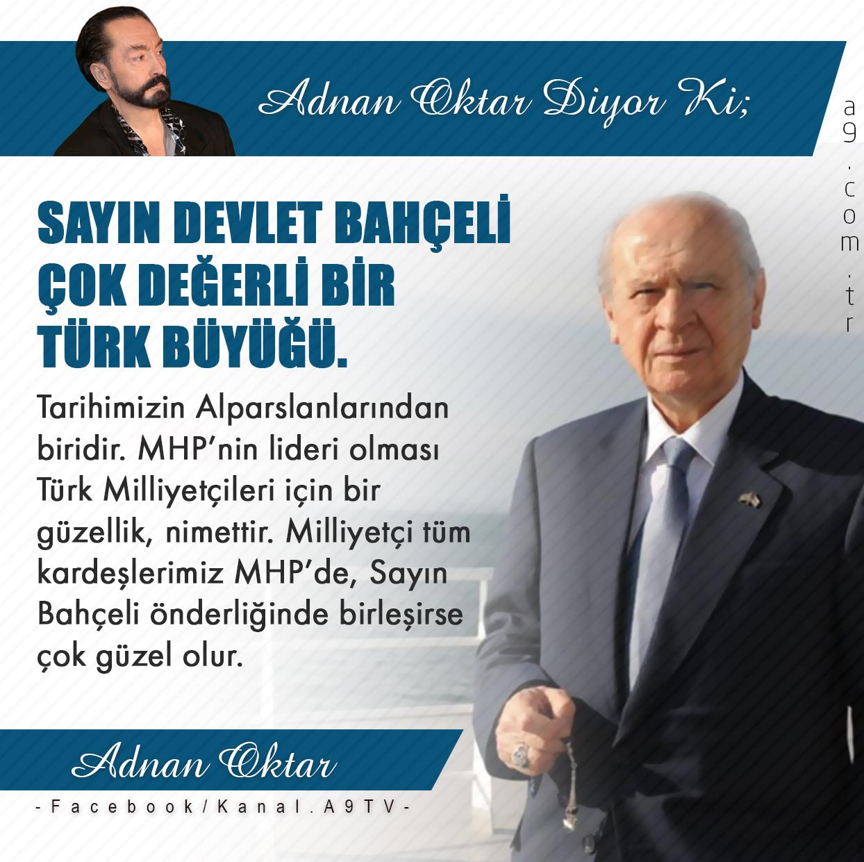 """<table style=""""width: 100%;""""><tr><td style=""""vertical-align: middle;"""">Sayın Devlet Bahçeli çok değerli bir Türk büyüğü. Tarihimizin Alparslanlarından biridir. MHP'nin lideri olması Türk Milliyetçileri için bir güzellik, nimettir. Milliyetçi tüm kardeşlerimiz MHP'de, Sayın Bahçeli önderliğinde birleşirse çok güzel olur.</td><td style=""""max-width: 70px;vertical-align: middle;""""> <a href=""""/downloadquote.php?filename=1512539865333.jpg""""><img class=""""hoversaturate"""" height=""""20px"""" src=""""/assets/images/download-iconu.png"""" style=""""width: 48px; height: 48px;"""" title=""""Resmi İndir""""/></a></td></tr></table>"""